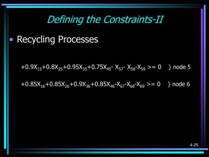 Defining the Constraints-II