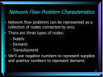 network flow problem characteristics