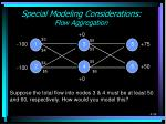 special modeling considerations flow aggregation