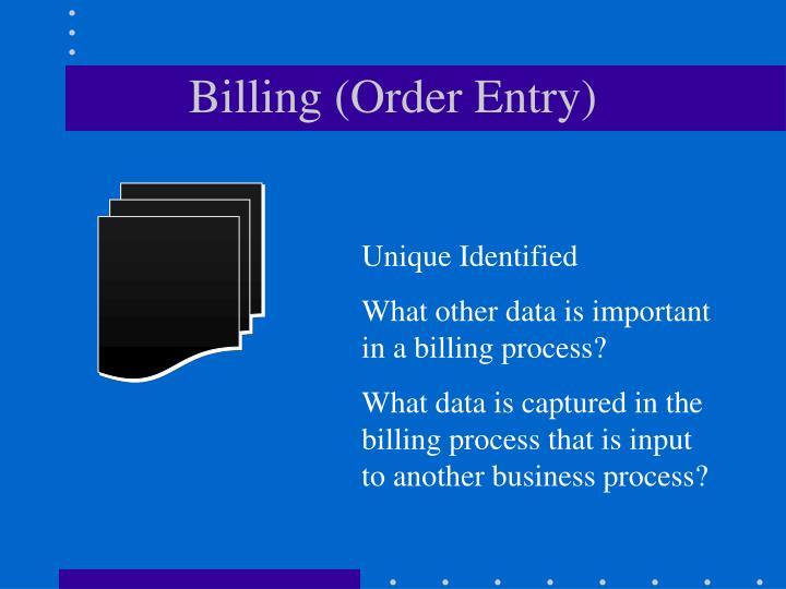Billing (Order Entry)