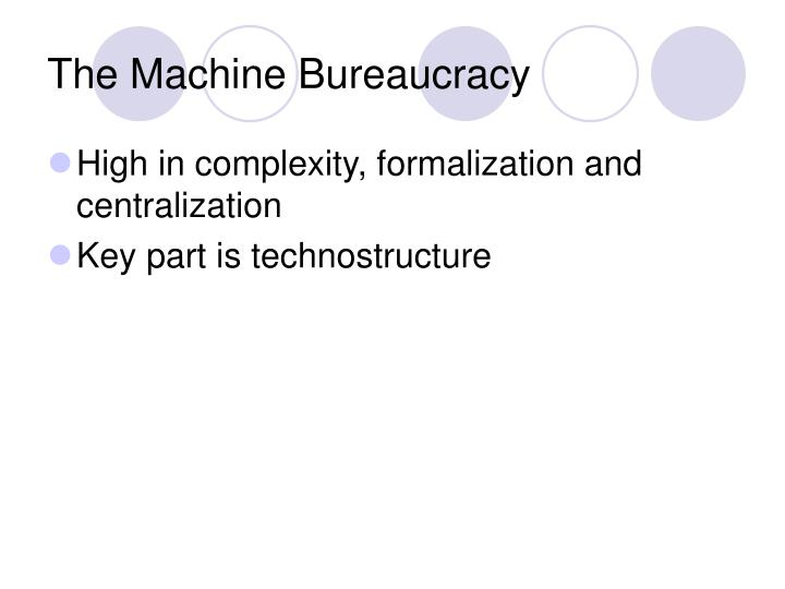 The Machine Bureaucracy