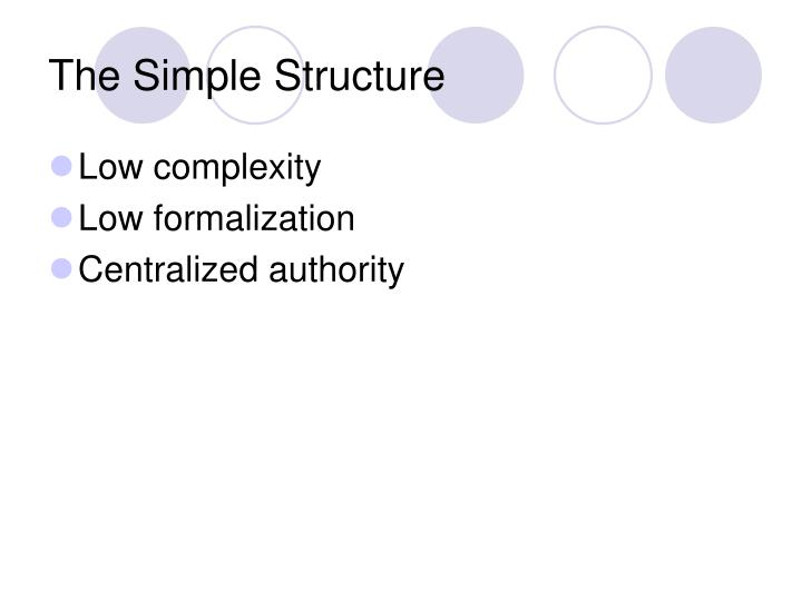 The Simple Structure