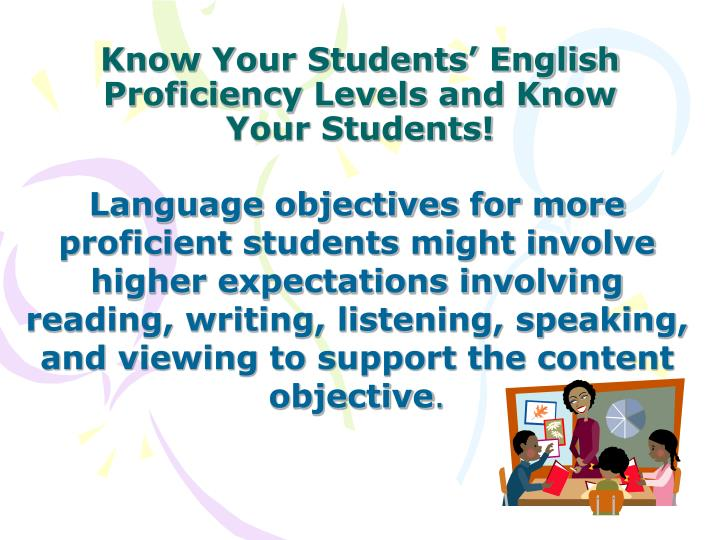 Know Your Students' English Proficiency Levels and Know Your Students!