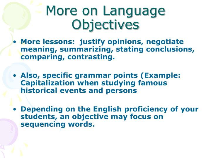 More on Language Objectives
