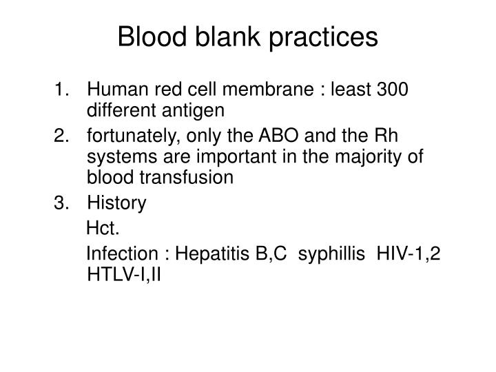 Blood blank practices
