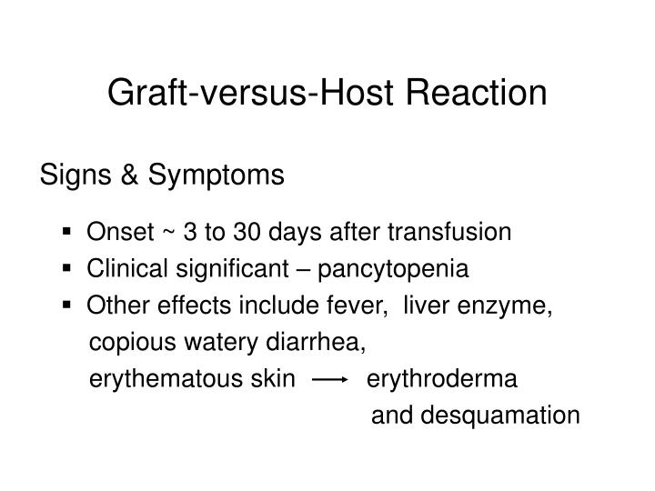 Graft-versus-Host Reaction