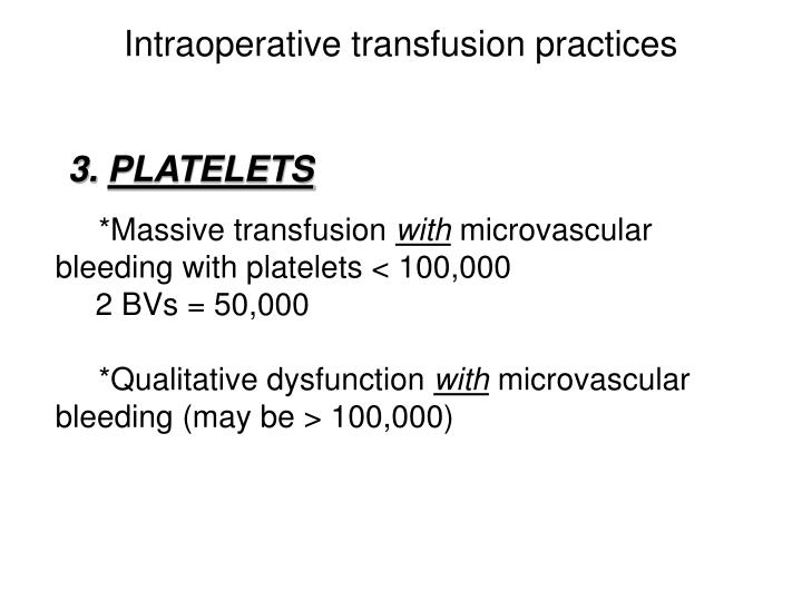 Intraoperative transfusion practices