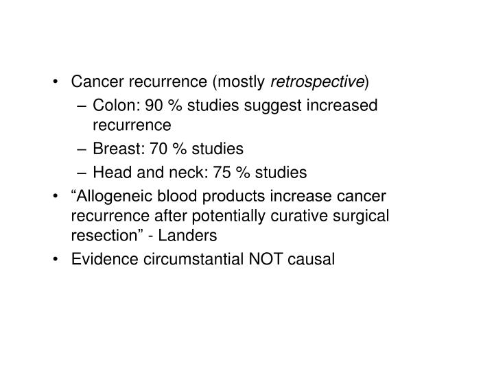 Cancer recurrence (mostly