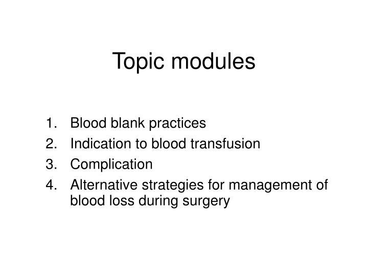 Topic modules