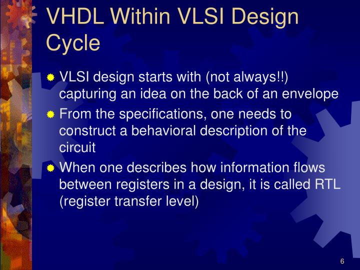 VHDL Within VLSI Design Cycle