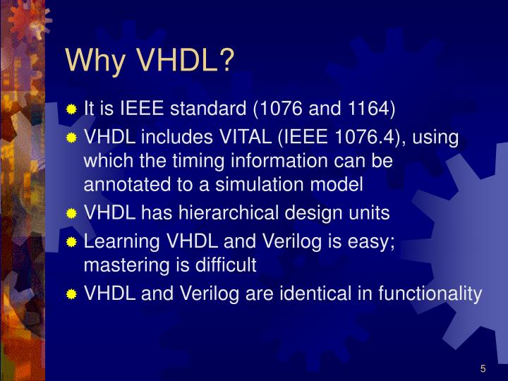 Why VHDL?