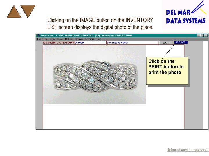 Clicking on the IMAGE button on the INVENTORY LIST screen displays the digital photo of the piece.