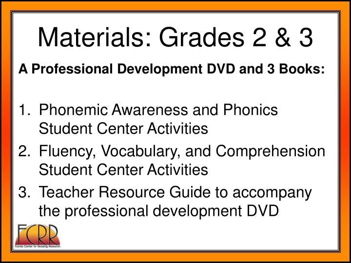 Materials: Grades 2 & 3