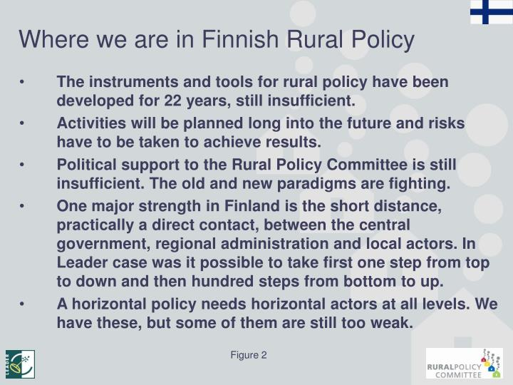 Where we are in Finnish Rural Policy