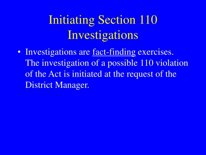 Initiating Section 110 Investigations