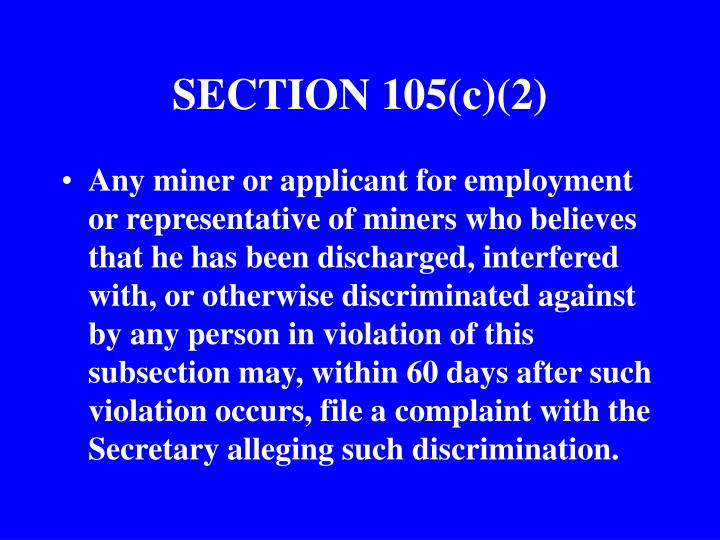 SECTION 105(c)(2)