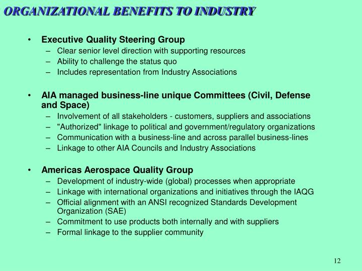 ORGANIZATIONAL BENEFITS TO INDUSTRY