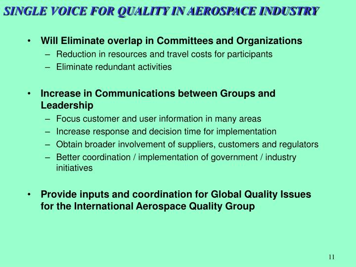 SINGLE VOICE FOR QUALITY IN AEROSPACE INDUSTRY