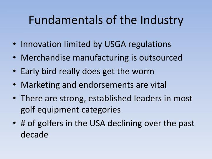 Fundamentals of the Industry