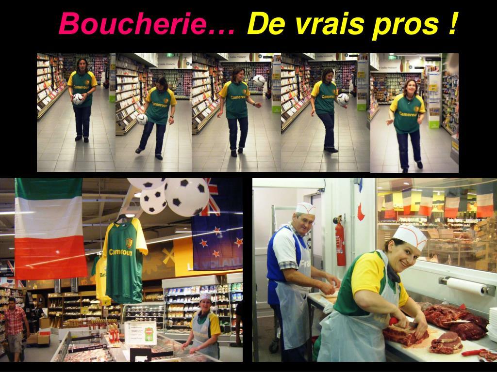 Boucherie…