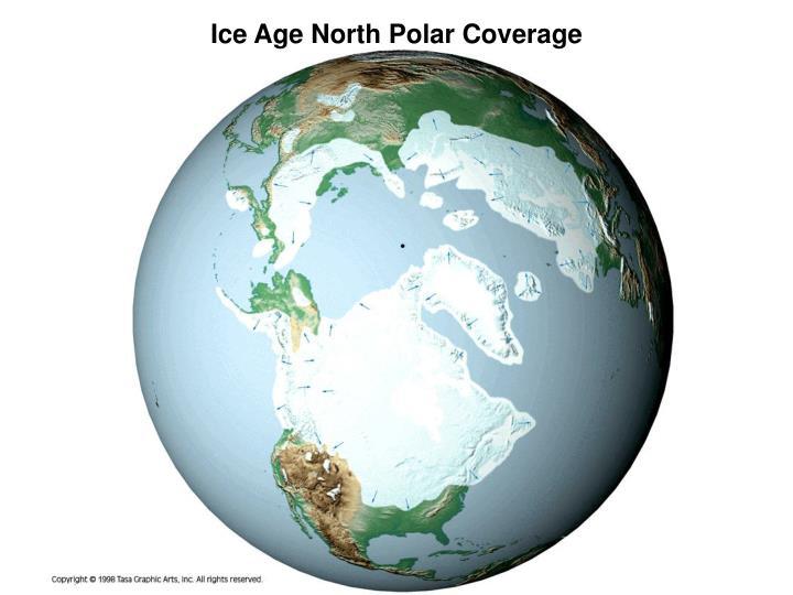 Ice Age North Polar Coverage