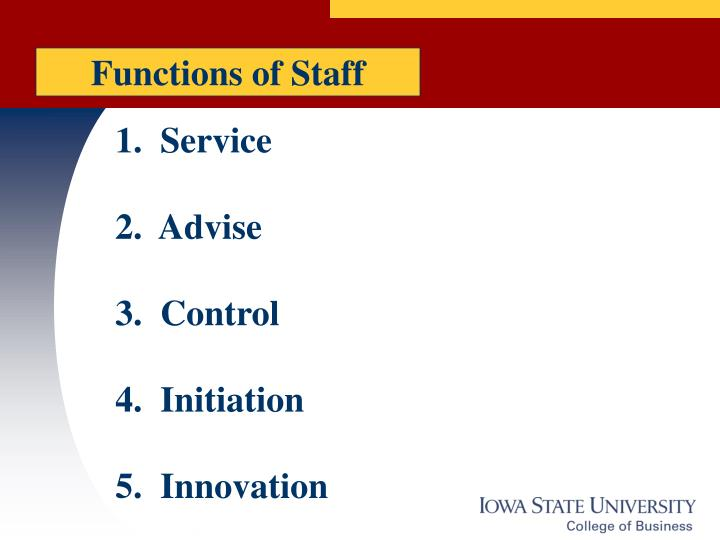 Functions of Staff