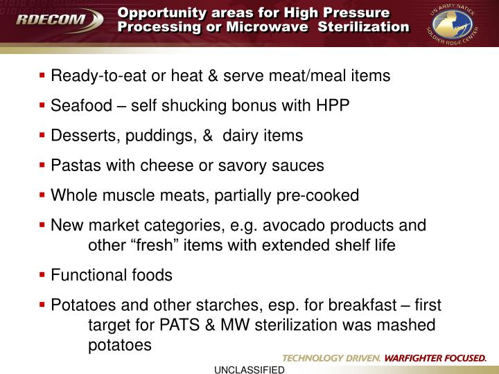 Opportunity areas for High Pressure Processing or Microwave  Sterilization