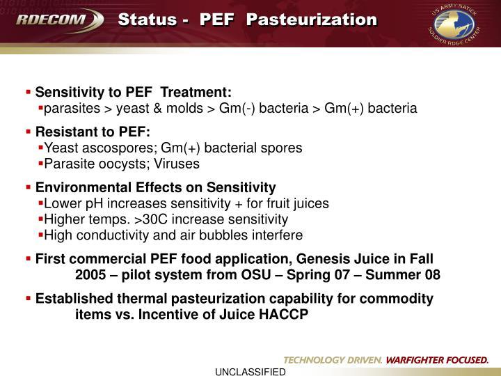 Status -  PEF  Pasteurization
