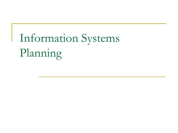 Information systems planning