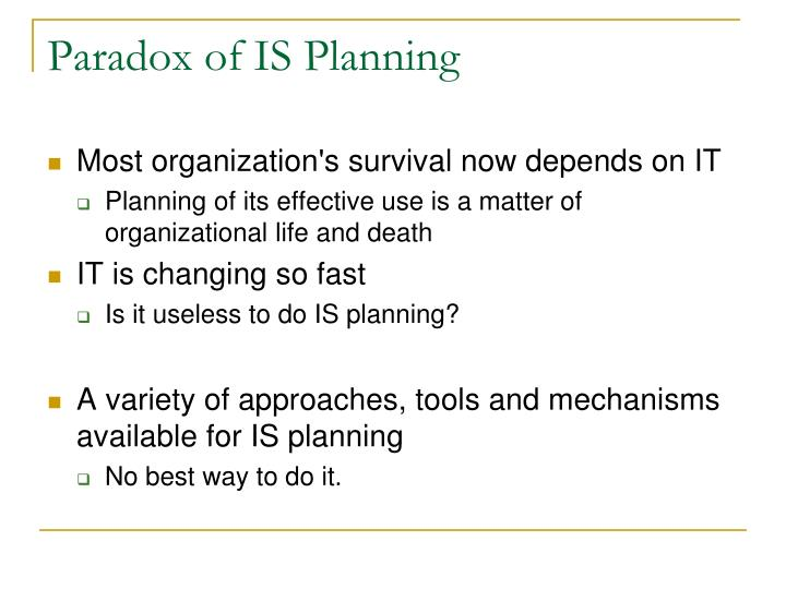 Paradox of is planning