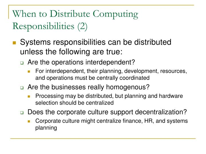 When to Distribute Computing Responsibilities (2)
