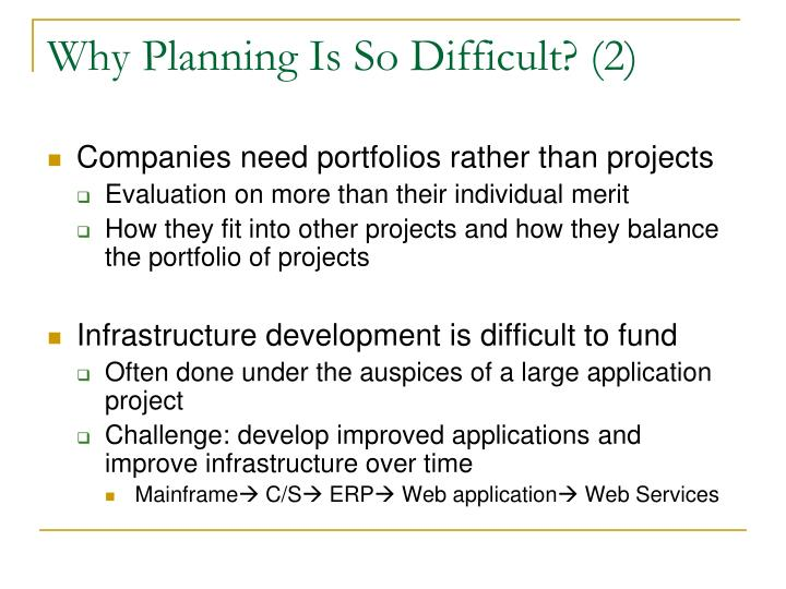 Why Planning Is So Difficult? (2)