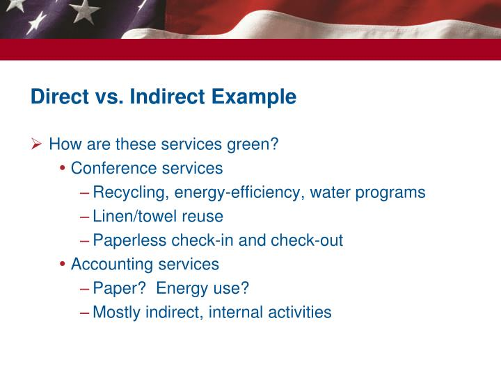 Direct vs. Indirect Example