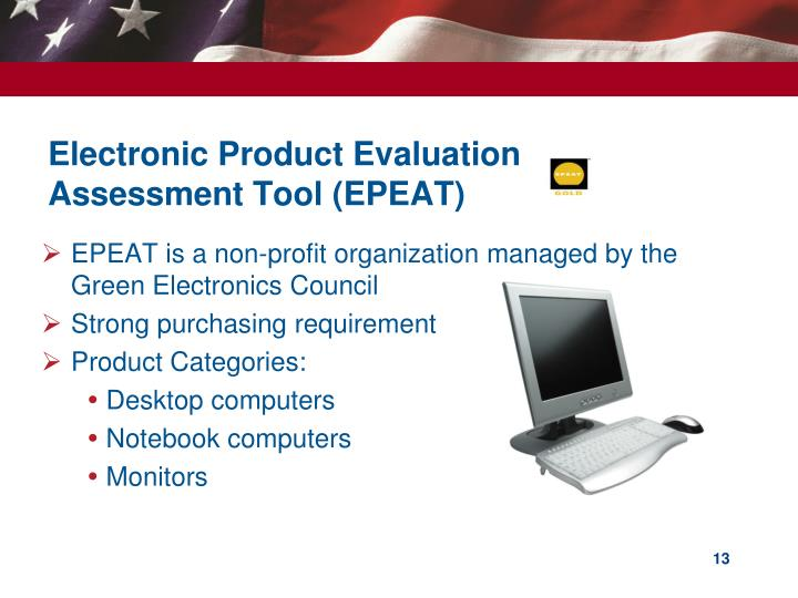Electronic Product Evaluation Assessment Tool (EPEAT)