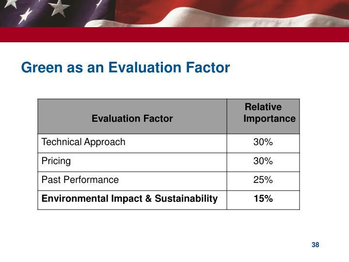 Green as an Evaluation Factor