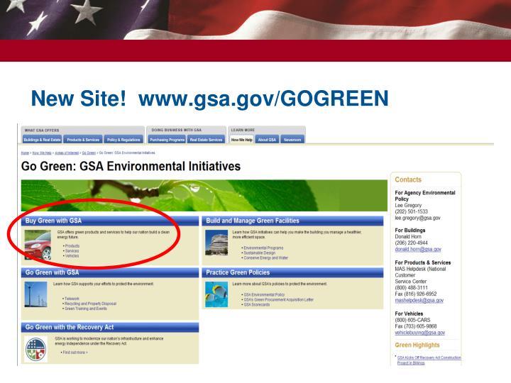 New Site!  www.gsa.gov/GOGREEN