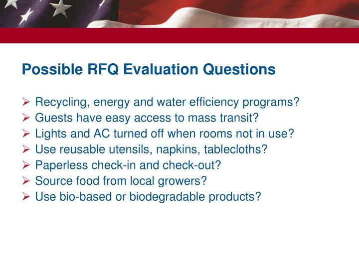 Possible RFQ Evaluation Questions