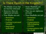 is there room in the kingdom