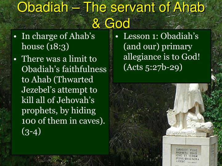 In charge of Ahab's house (18:3)