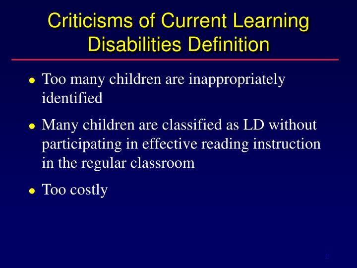 Criticisms of current learning disabilities definition