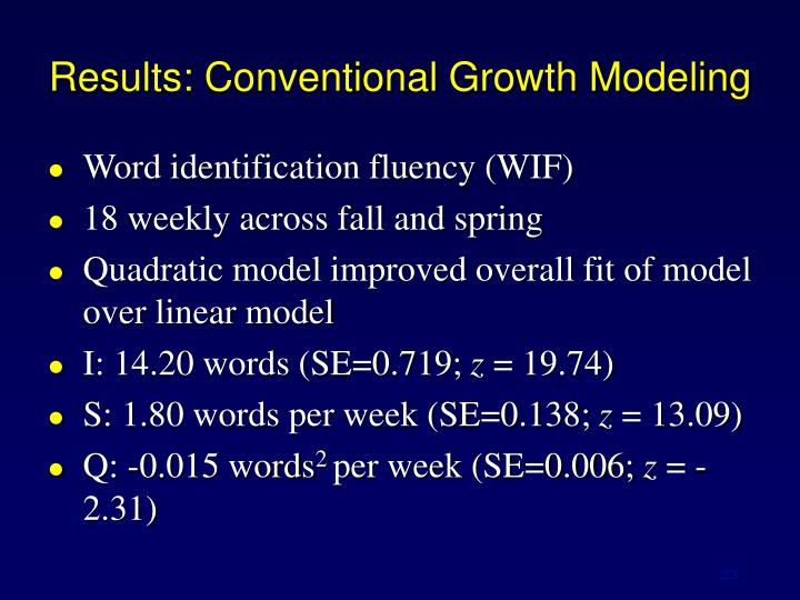 Results: Conventional Growth Modeling