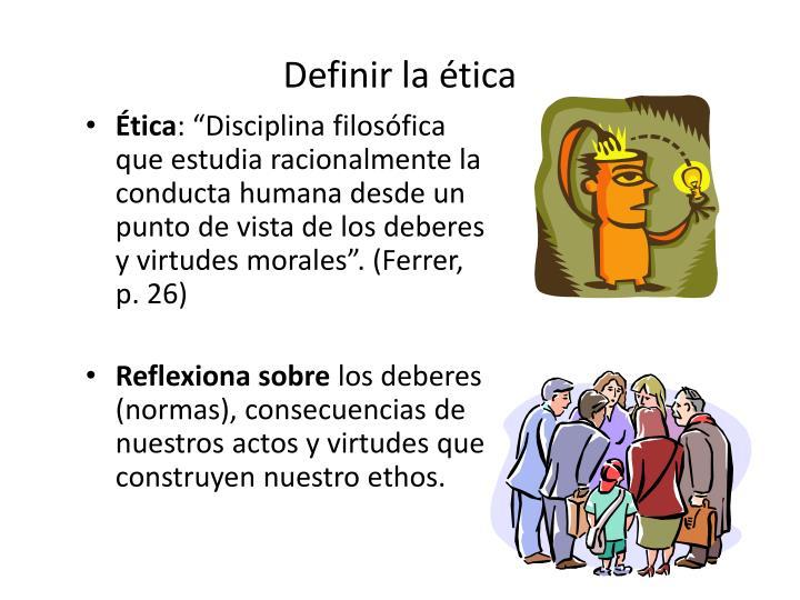 Definir la ética