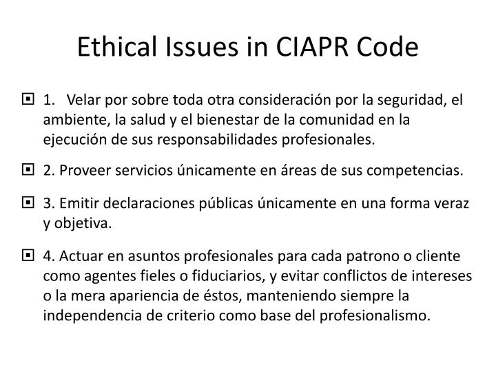 Ethical Issues in CIAPR Code
