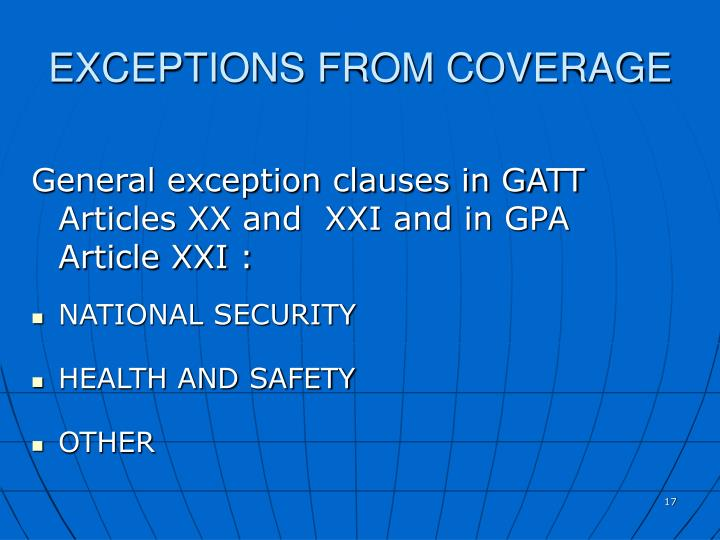 EXCEPTIONS FROM COVERAGE