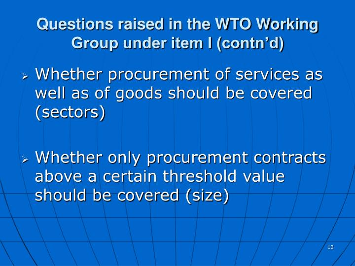 Questions raised in the WTO Working Group under item I (contn'd)