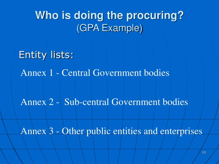 Who is doing the procuring?