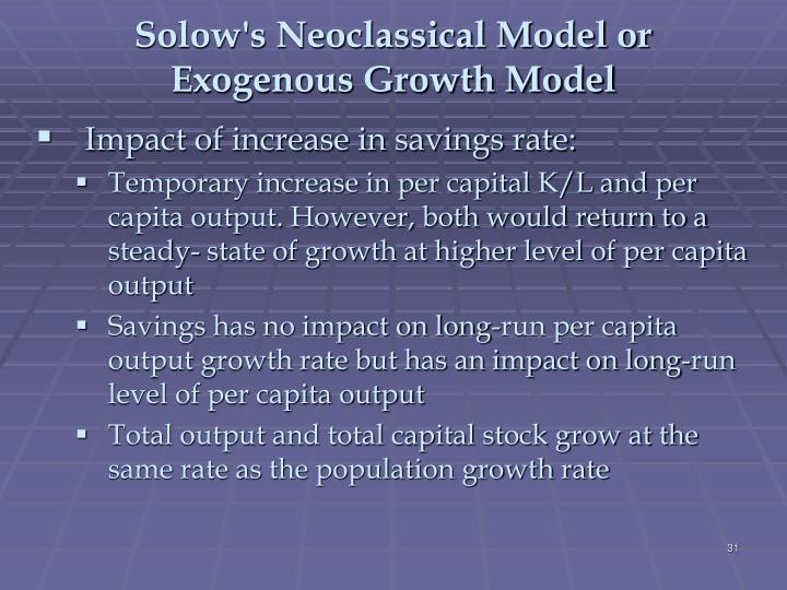 Solow's Neoclassical Model or Exogenous Growth Model