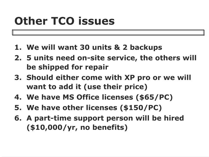 Other TCO issues