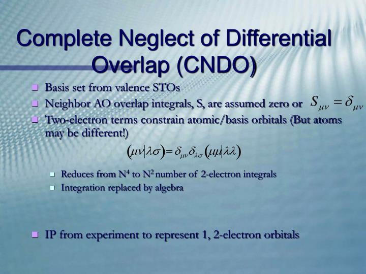 Complete Neglect of Differential Overlap (CNDO)