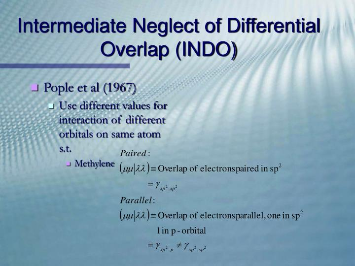 Intermediate Neglect of Differential Overlap (INDO)